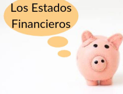 ¿Qué son los Estados Financieros? Los 3 Estados Básicos